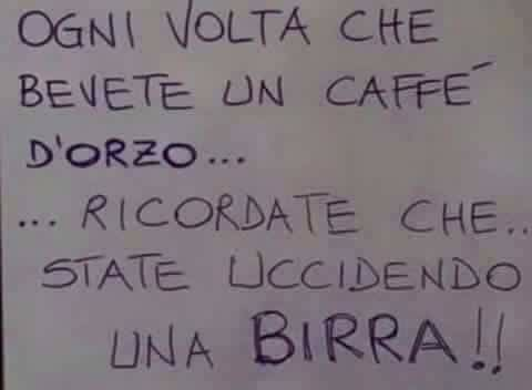 Il caffè d'orzo uccide